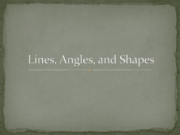 Lines, Angles, Shapes
