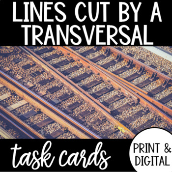 Lines Cut by a Transversal Task Cards