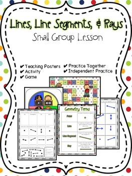 Lines, Line Segments, & Rays Small Group Lesson