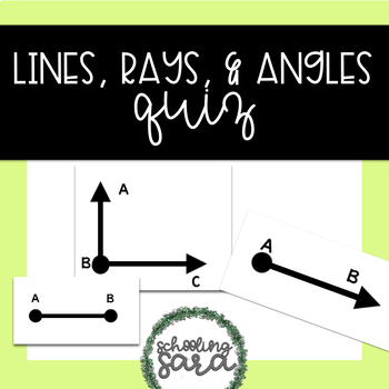 lines rays angles assessment by schooling sara tpt. Black Bedroom Furniture Sets. Home Design Ideas