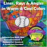 Lines, Rays & Angles in Warm & Cool Colors