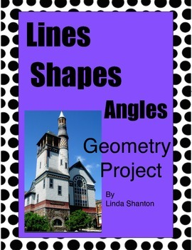 Lines, Shapes, and Angles - Geometry Project