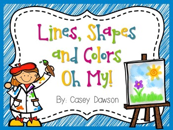 Lines, Shapes and Colors Oh My! (Shapes and Color Word Centers and Activities)