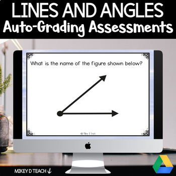 Lines and Angles Auto-Grading Assessment for Google Forms