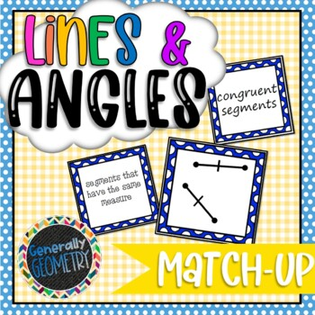 Lines and Angles Match-Up; Geometry
