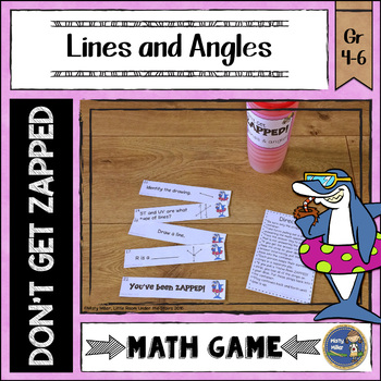 Lines and Angles Don't Get ZAPPED Math Game