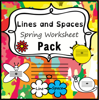 Lines and Spaces Spring Worksheet Pack | Distance Learning