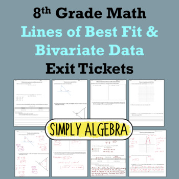 Lines of Best Fit and Bivariate Data Exit Tickets
