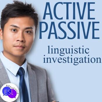 Active vs. Passive Voice:  Linguistic Investigation