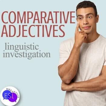 Comparative Adjectives:  Linguistic Investigation
