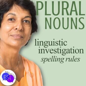 Plural Noun Spelling Rules:  Linguistic Investigation