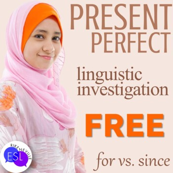 Present Perfect:  Linguistic Investigation- for/since