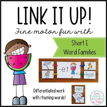 Link It Up! Fine Motor Fun with Short E Word Families