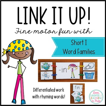Link It Up! Fine Motor Fun with Short I Word Families