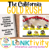 Link & Think Digital Learning Guide:  California Gold Rush