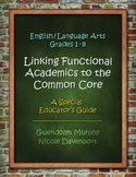 Linking Functional Academics to the Common Core - English/Language Arts