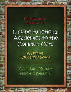 Linking Functional Academics to the Common Core - Mathematics