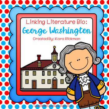 Linking Literature Bio: George Washington