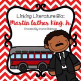Linking Literature Bio: Martin Luther King Jr.