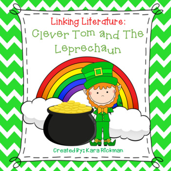 Linking Literature: Clever Tom and the Leprechaun Grades 1-3