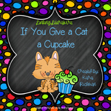 Linking Literature: If You Give a Cat a Cupcake
