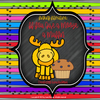 Linking Literature: If You Give a Moose a Muffin