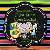 Linking Literature: If You Take a Mouse to School