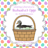 Linking Literature: Rechenka's Eggs