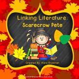Linking Literature: Scarecrow Pete