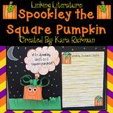 Linking Literature: Spookley The Square Pumpkin