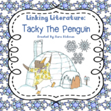 Linking Literature: Tacky the Penguin Grades 1-3