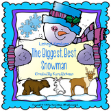 Linking Literature: The Biggest, Best Snowman Grades 1-3