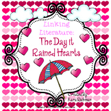 Linking Literature: The Day it Rained Hearts Grades 1-3