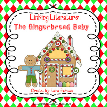 Linking Literature: The Gingerbread Baby Grades 1-3