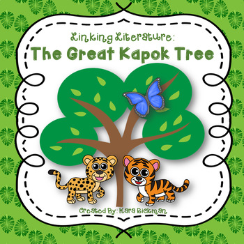 Linking Literature: The Great Kapok Tree Grades 1-3