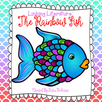 Linking Literature: The Rainbow Fish Grades 1-3
