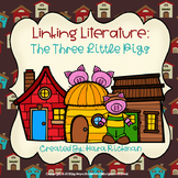 Linking Literature: The Three Little Pigs