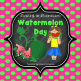 Linking Literature: Watermelon Day