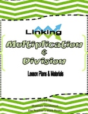 Linking Multiplication and Division ( 3.OA.1 & 3.OA.2) by Shannon Henderson