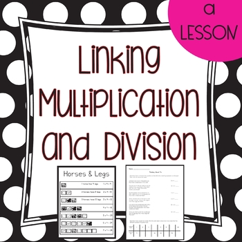 Linking Multiplication and Division Lesson Plan