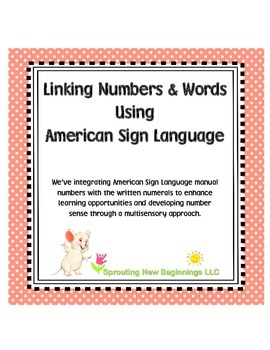 ASL - Linking Numbers and Words with American Sign Language