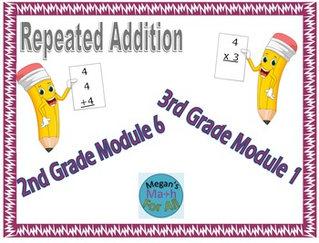 Linking Repeated Addition to Multiplication (2nd Module 6