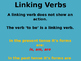 Linking Verbs 2