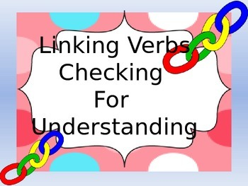 Linking Verbs Checking for Understanding PowerPoint