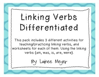 Linking Verbs (Differentiated Activities)
