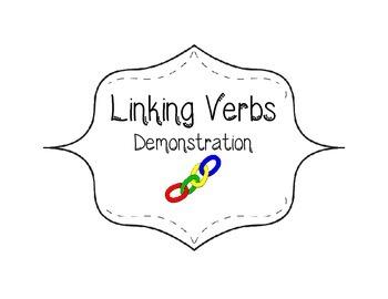 Linking Verbs Interactive Demonstration Activity