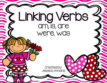 Linking Verbs PowerPoint - am, is, are, was, were