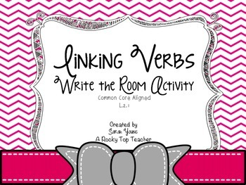 Linking Verbs Write the Room