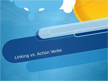 Linking Verbs Vs Action Verbs PowerPoint
