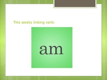 Linking Verbs am, is, are, review (4 Powerpoints in one)